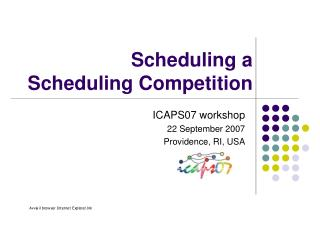 Scheduling a Scheduling Competition