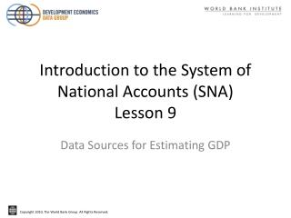 Introduction to the System of National Accounts (SNA)  Lesson 9