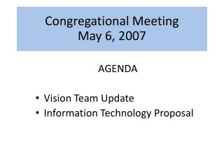 Congregational Meeting May 6, 2007