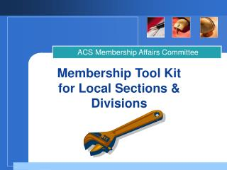 Membership Tool Kit  for Local Sections & Divisions