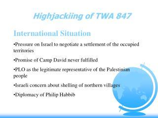 Highjackiing of TWA 847