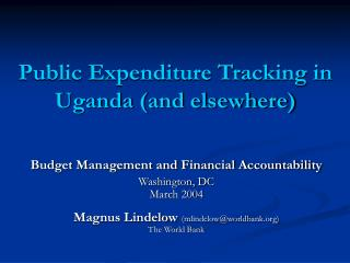 Public Expenditure Tracking in Uganda and elsewhere