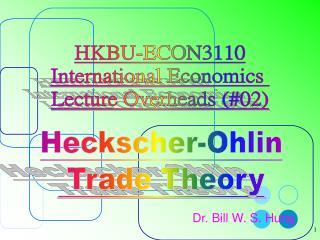 Dr. Bill W. S. Hung