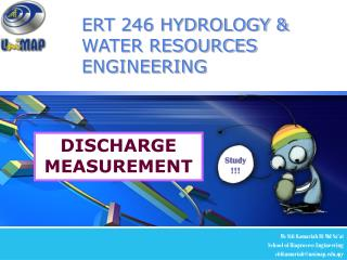 ERT 246 HYDROLOGY & WATER RESOURCES ENGINEERING