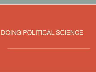 Doing Political science