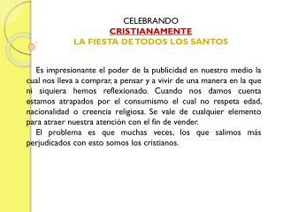 CELEBRANDO CRISTIANAMENTE LA FIESTA DE TODOS LOS SANTOS