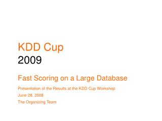 KDD Cup 2009