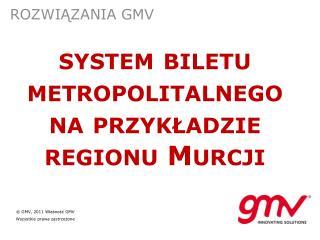 """system biletu metropolitalnego  na przykładzie regionu Murcji  Hiszpanii"""""""