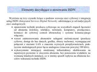 Elementy decydujące o stosowaniu ISDN