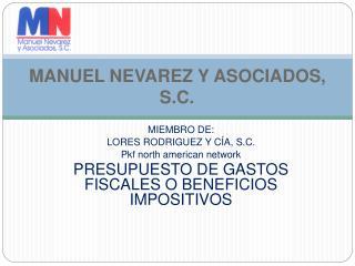 MANUEL NEVAREZ Y ASOCIADOS, S.C.