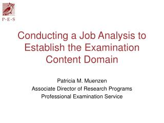 Conducting a Job Analysis to Establish the Examination Content Domain