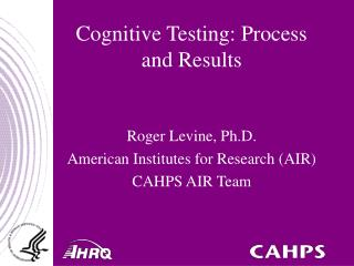 Cognitive Testing: Process and Results