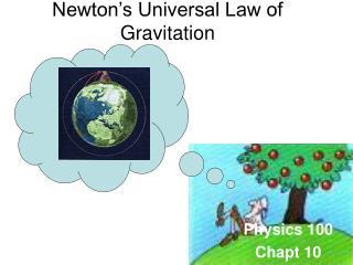 Newton�s Universal Law of Gravitation