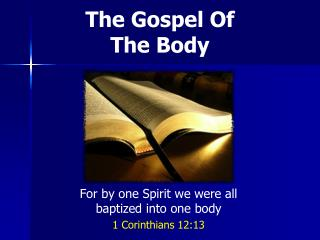 The Gospel Of The Body