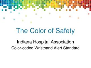 The Color of Safety
