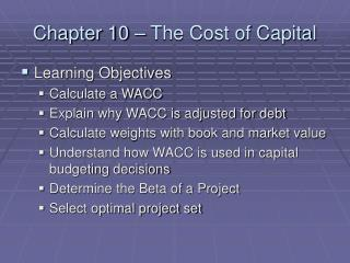 Chapter 10 – The Cost of Capital