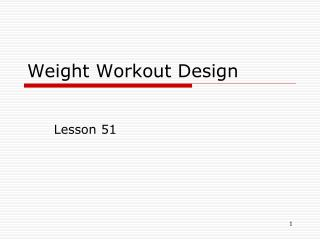 Weight Workout Design