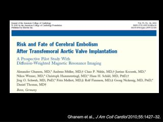 Ghanem et al., J Am Coll Cardiol 2010;55:1427 32.