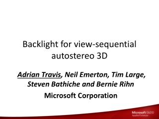 Backlight for view-sequential autostereo 3D