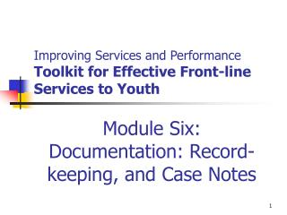 Improving Services and Performance Toolkit for Effective Front-line Services to Youth