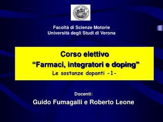 """Corso elettivo """"Farmaci, integratori e doping"""" Le sostanze dopanti -1-"""