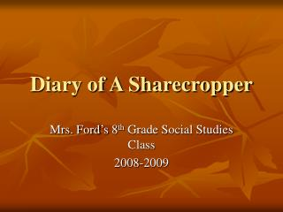 Diary of A Sharecropper