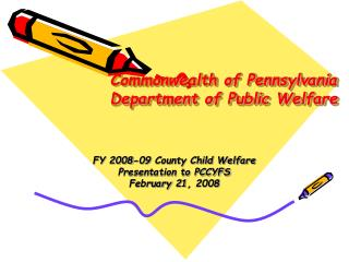 Commonwealth of Pennsylvania Department of Public Welfare