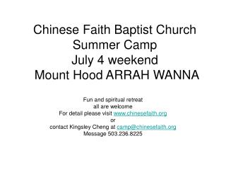 Chinese Faith Baptist Church Summer Camp July 4 weekend  Mount Hood ARRAH WANNA