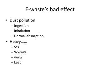 E-waste's bad effect