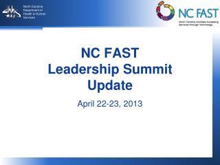 NC FAST Leadership Summit Update