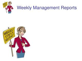 Weekly Management Reports
