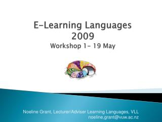 E-Learning Languages 2009 Workshop 1- 19 May