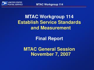 MTAC Workgroup 114 Establish Service Standards and Measurement Final Report
