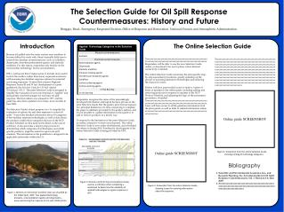 The Selection Guide for Oil Spill Response Countermeasures: History and Future