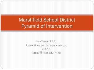 Marshfield School District Pyramid of Intervention