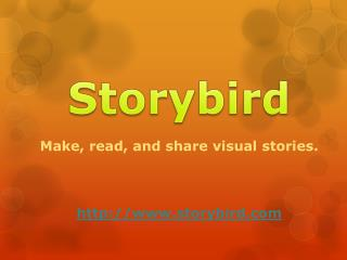 Make, read, and share visual stories . storybird