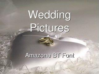Wedding Pictures