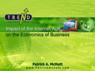 Impact of the Internet Age on the Economics of Business