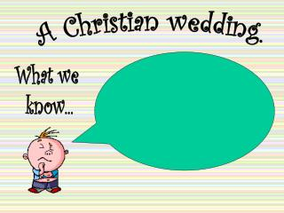 A Christian wedding.