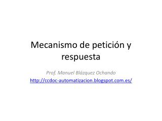 Mecanismo de petición y respuesta