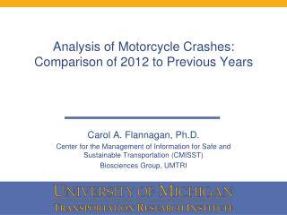 Analysis of Motorcycle Crashes: Comparison of 2012 to Previous Years