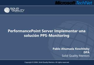PerformancePoint Server  Implementar una solución  PPS-Monitoring