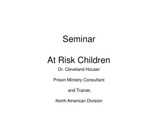 Seminar At Risk Children