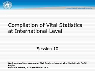 Compilation of Vital Statistics at International Level