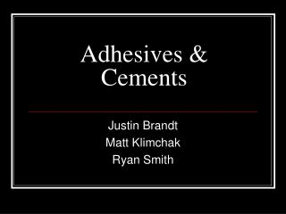 Adhesives & Cements