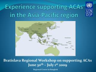 Experience supporting ACAs in the Asia-Pacific region