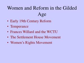 Women and Reform in the Gilded Age