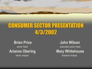 CONSUMER SECTOR PRESENTATION 4/3/2002