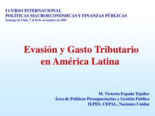 Evasi n y Gasto Tributario  en Am rica Latina