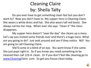 Cleaning Claire  by: Sheila  Talty